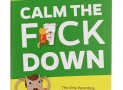 Calm the F*ck Down Parenting Book