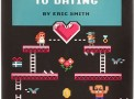 The Geek's Guide to Dating How-To Book