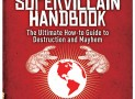 Supervillain Handbook: How-to Guide to Mayhem